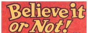 صدق أو لا تصدق *believe it or not* believe-it-or-not.jp