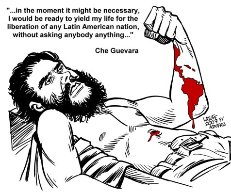 As was Che on the 40th Anniversary of his martyrdom
