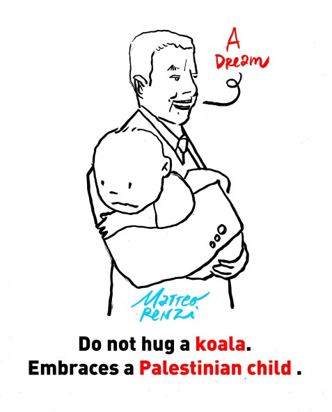 Do not hug a koala. Embraces a Palestinian child. – Matteo Renzi