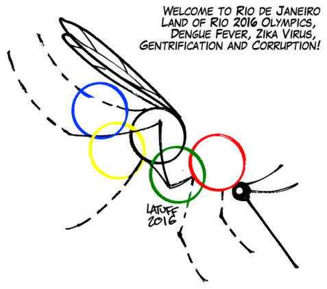Welcome to Rio de Janeiro, Land of @Rio2016 @Olympics, Dengue Fever, Zika Virus, Gentrification and Corruption