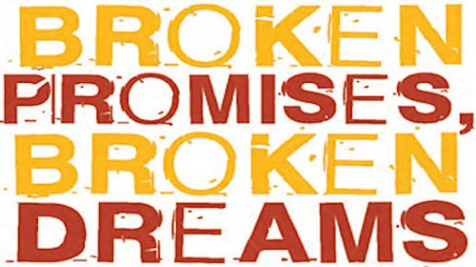 Broken_promises_broken_dreams