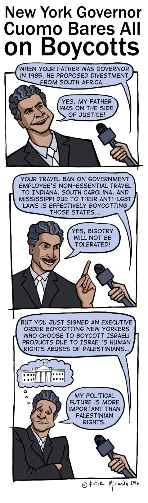        Cuomo's shifting standards on boycott, a cartoon by Katie Miranda Cuomo's shifting standards on boycott, a cartoon by Katie Miranda