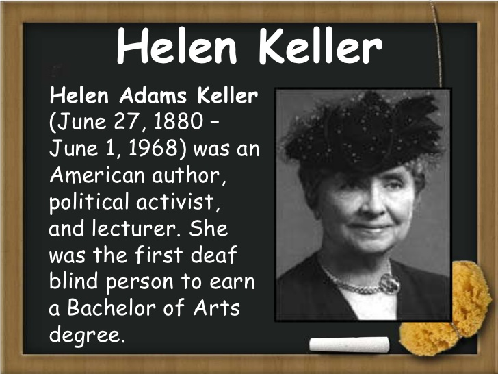 HELEN KELLER; BLIND, DEAF, BUT FAR FROM DUMB | Desertpeace