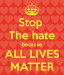 stop-the-hate-because-all-lives-matter